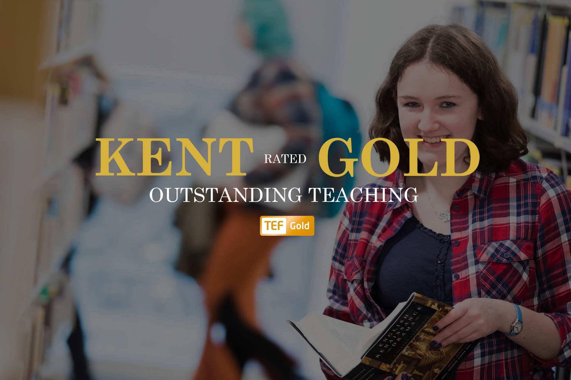 Kent rated TEF Gold for outstanding teaching